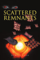 Scattered Remnants