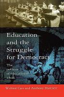 Education And The Struggle For Democracy PDF