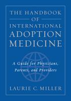 The Handbook of International Adoption Medicine PDF