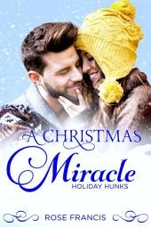 A Christmas Miracle: A BWWM Contemporary Romance