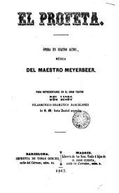El Profeta: ópera en cuatro actos