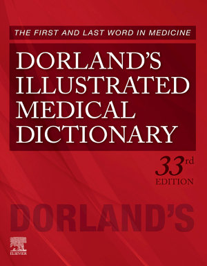 Dorland s Illustrated Medical Dictionary E Book