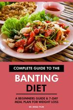 Complete Guide to the Banting Diet