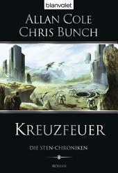 Die Sten-Chroniken 2: Kreuzfeuer