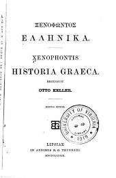 Xenophōntos Hellēnika: Xenophontis Historia graeca