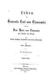 Leben des generals Carl von Clausewitz und der frau Marie von Clausewitz geb. gräfin von Brühl: Band 2