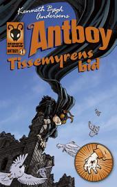 Tissemyrens bid. Antboy 1: Antboy 1, Bind 1