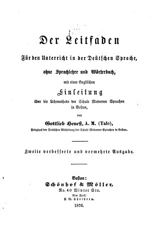 The Guide for the Instruction in German Without Grammar and Dictionary  with an English Introduction Describing the Method Used at the School of Modern Languages in Boston