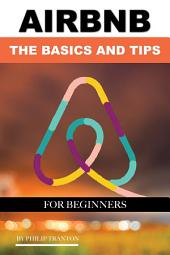 Airbnb: The Basics and Tips for Beginners