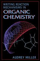 Writing Reaction Mechanisms in Organic Chemistry PDF