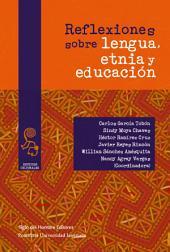 Reflexiones sobre lengua, etnia y educación