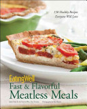 Eatingwell Fast Flavorful Meatless Meals Book PDF