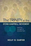 The Trinity in the Stone Campbell Movement PDF
