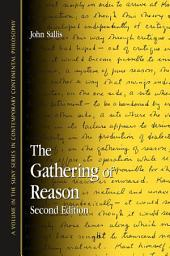 Gathering of Reason, The: Second Edition