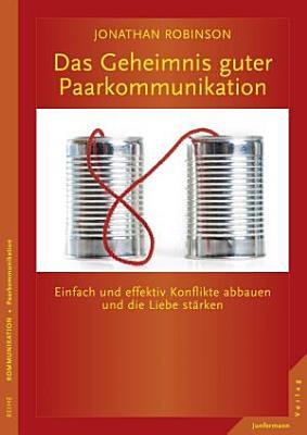 Das Geheimnis guter Paarkommunikation PDF