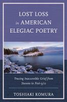 Lost Loss in American Elegiac Poetry PDF