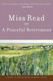 A Peaceful Retirement: A Novel