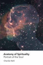 Anatomy Of Spirituality  Portrait Of The Soul