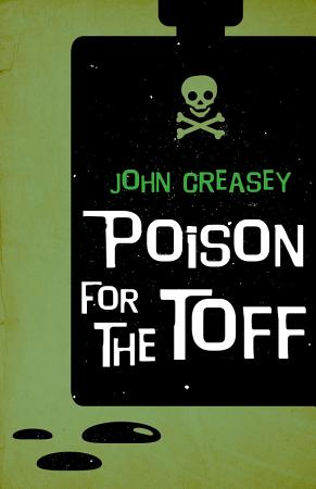 Poison For The Toff PDF