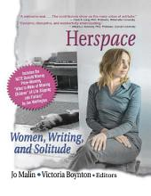Herspace: Women, Writing, and Solitude
