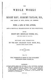 The Whole Works of the Right Rev. Jeremy Taylor: Volume 6