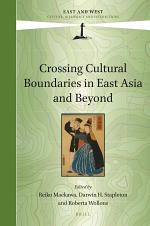 Crossing Cultural Boundaries in East Asia and Beyond