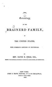 The genealogy of the Brainerd family in the United States: with numerous sketches of individuals
