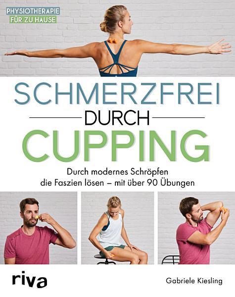 Schmerzfrei durch Cupping PDF