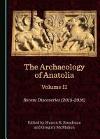 The Archaeology of Anatolia Volume II PDF