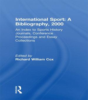 International Sport: A Bibliography, 2000