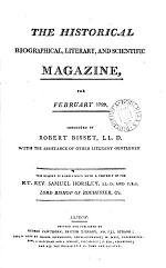 The Historical, biographical, literary, and scientific magazine, conducted by R. Bisset with the assistance of other literary gentlemen