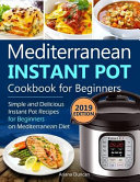 Mediterranean Instant Pot Cookbook 2019