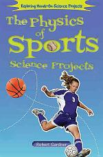 The Physics of Sports Science Projects