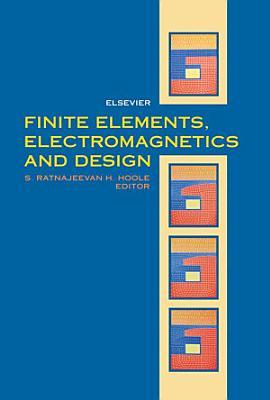 Finite Elements  Electromagnetics and Design