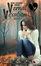Vernal Vexation: Star Crossed Series: Book 2