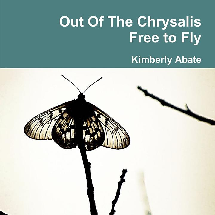 Out of the Chrysalis : Free to Fly