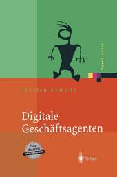Digitale Geschäftsagenten: Softwareagenten im Einsatz