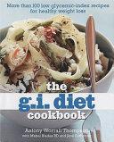The G I  Diet Cookbook PDF