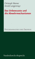 Das Unbewusste und die Abwehrmechanismen PDF
