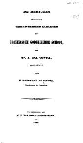 De berigten omtrent het onderscheidend karakter der Groningsche godgeleerde school van I. Da Costa