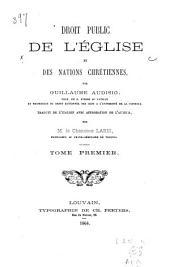 Droit public de l'église et des nations crétiennes: Volume1