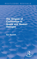 The Origins of Civilization in Greek and Roman Thought  Routledge Revivals  PDF