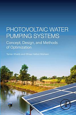 Photovoltaic Water Pumping Systems