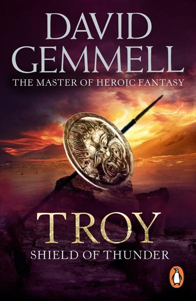 Troy  Shield Of Thunder