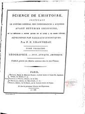Science de l'histoire contenant le système général des connaissances à acquérir avant d'étudier l'histoire...