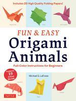 Fun   Easy Origami Animals Ebook PDF
