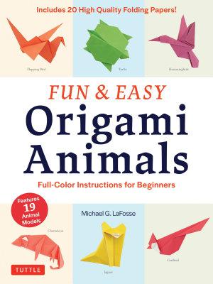 Fun   Easy Origami Animals Ebook