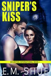 Sniper's Kiss: Securities International