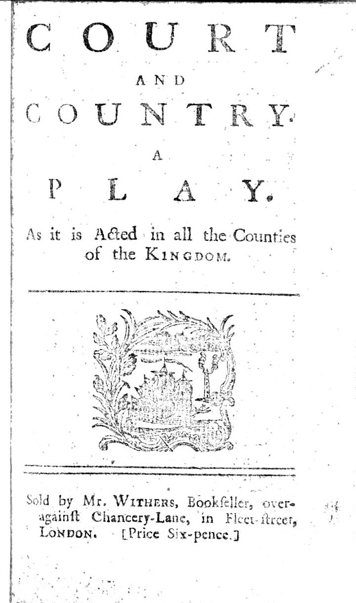 Court and Country. A Play