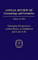 Annual Review of Gerontology and Geriatrics  Volume 32  2012 PDF